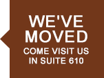 We've Moved! Come visit us in Suite 610